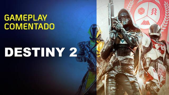 Vandal TV: Gameplay comentado de Destiny 2
