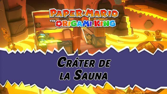 Cráter de la Sauna al 100% en Paper Mario: The Origami King