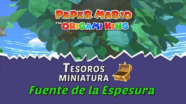 TODOS los tesoros en Fuente de la Espesura de Paper Mario The Origami King