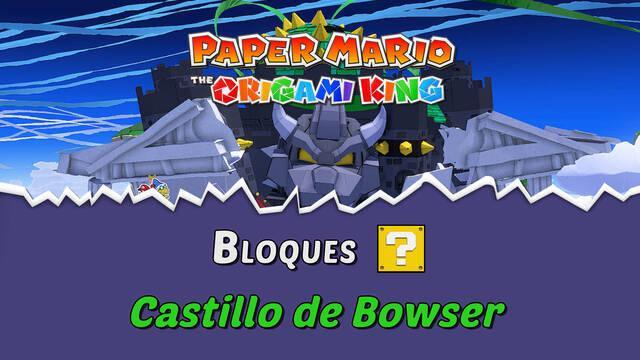 TODOS los bloques ? en Castillo de Bowser de Paper Mario The Origami King