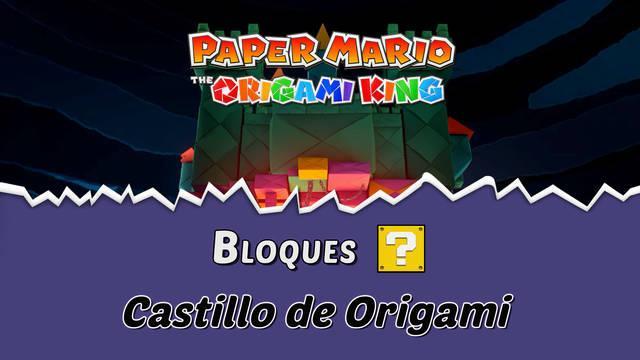 TODOS los bloques ? en Castillo de Origami de Paper Mario The Origami King