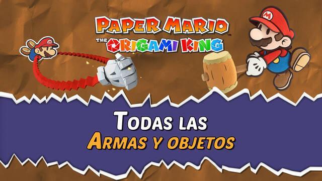 TODAS las armas y objetos de Paper Mario: The Origami King y cómo conseguirlos