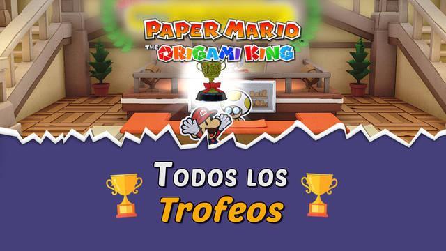 TODOS los Trofeos de Paper Mario: The Origami King y cómo conseguirlos