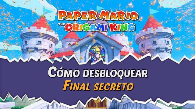 Cómo desbloquear el final secreto de Paper Mario: The Origami King
