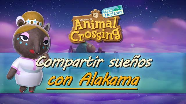 Compartir y visitar sueños con Alakama en Animal Crossing: New Horizons