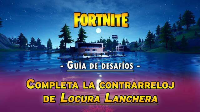 Desafío Fortnite: Completa la contrarreloj de Locura Lanchera - SOLUCIÓN