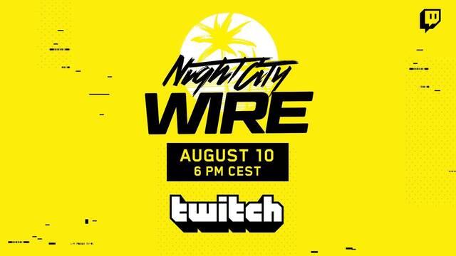 CD Projekt RED celebrará un segundo Night City Wire de Cyberpunk 2077 el 10 de agosto.