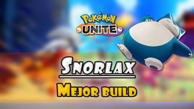 Snorlax en Pokémon Unite: Mejor build, objetos, ataques y consejos