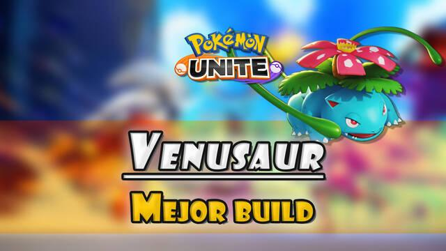 Venusaur en Pokémon Unite: Mejor build, objetos, ataques y consejos