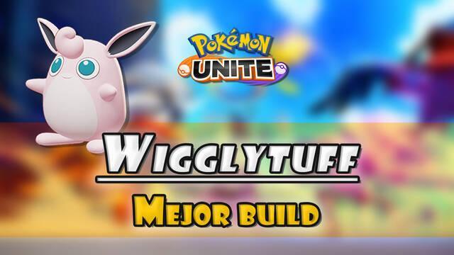 Wigglytuff en Pokémon Unite: Mejor build, objetos, ataques y consejos