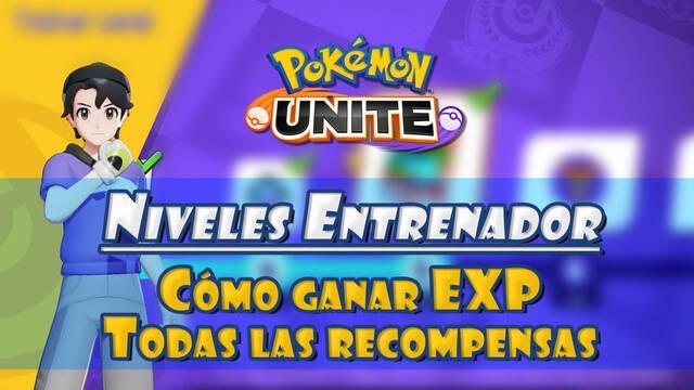 Pokémon Unite: Cómo subir nivel de Entrenador y todas las recompensas