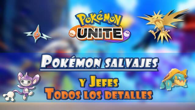 Pokémon Unite: TODOS los Pokémon salvajes y jefes; detalles y características