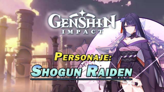 Shogun Raiden en Genshin Impact: Cómo conseguirla y habilidades