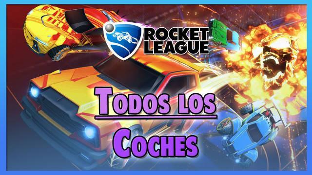 Rocket League: TODOS los coches y cómo conseguirlos (rarezas y hitboxes)