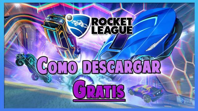 Rocket League: Cómo descargar gratis en PC, PlayStation, Xbox y Nintendo