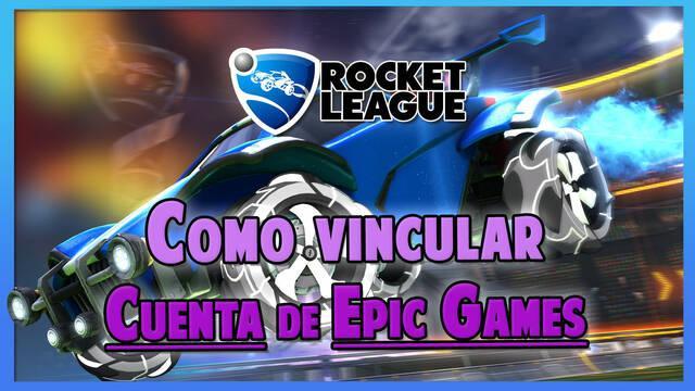 Rocket League: Cómo vincular la cuenta de Epic Games y activar el cross-save