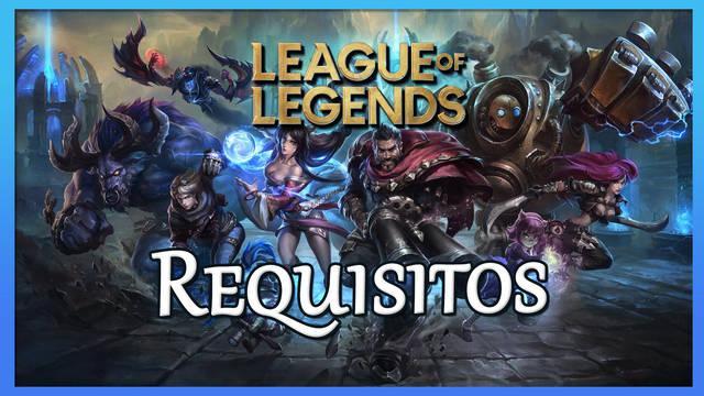 League of Legends: Requisitos en Windows y Mac (mínimos y recomendados)