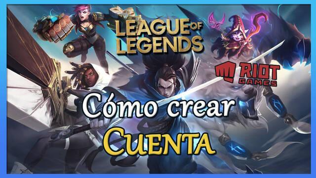 League of Legends: Cómo crear una cuenta para empezar a jugar
