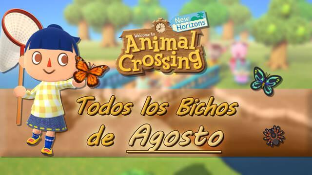 Animal Crossing New Horizons todos los bichos de agosto 2021