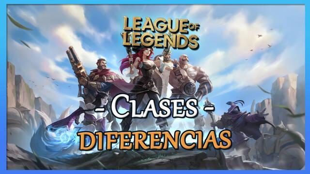 League of Legends: Todas las clases, explicación de los roles y puntos fuertes
