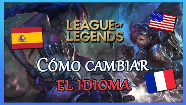 League of Legends: como cambiar el idioma a español o a cualquier otro