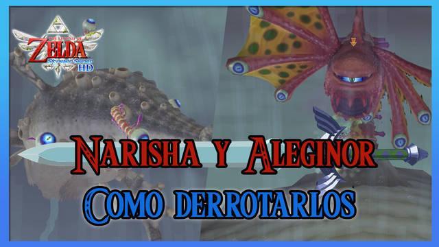 Narisha y Aléginor en TLoZ: Skyward Sword HD - Estrategias para derrotarlos