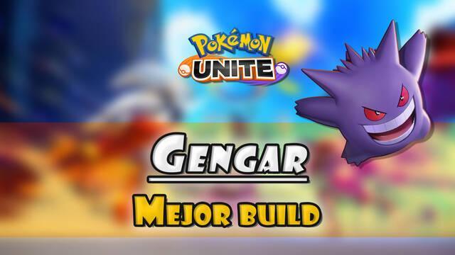 Gengar en Pokémon Unite: Mejor build, objetos, ataques y consejos