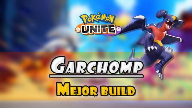 Garchomp en Pokémon Unite: Mejor build, objetos, ataques y consejos