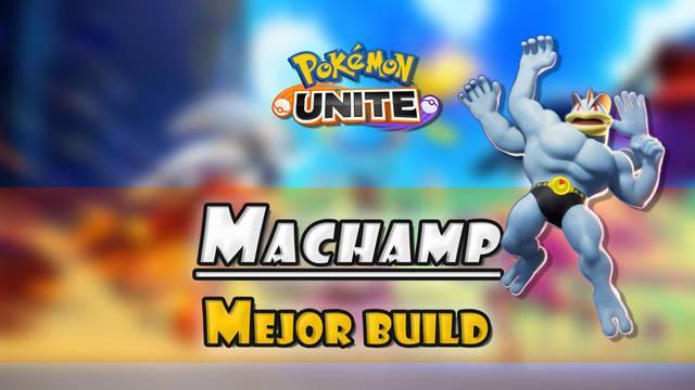 Machamp en Pokémon Unite: Mejor build, objetos, ataques y consejos
