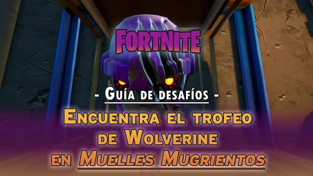Desafío Fortnite: Encuentra el trofeo de Wolverine en Muelles Mugrientos - LOCALIZACIÓN