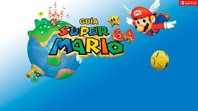 Super Mario 64 (Switch): Guía del 100%, trucos, consejos y secretos