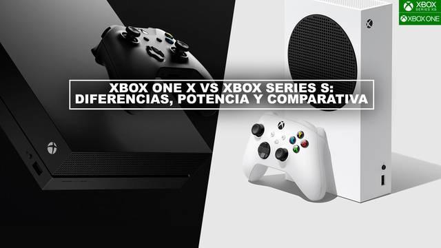 Xbox One X vs Xbox Series S: diferencias, potencia y comparativa