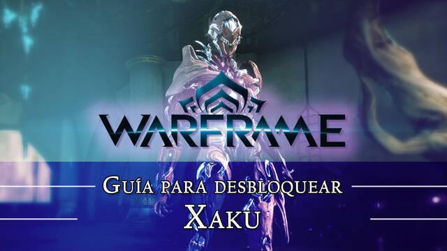 Warframe Xaku: cómo conseguirlo, planos, requisitos y estadísticas