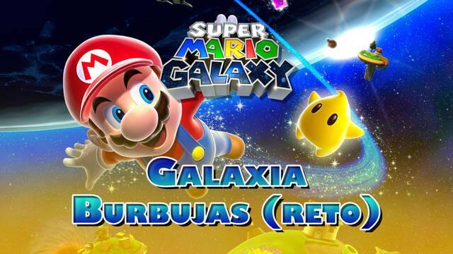 Galaxia Burbujas (Reto) en Super Mario Galaxy al 100% y estrellas