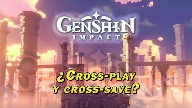 Genshin Impact: ¿Tiene cross-play y cross-save entre plataformas?