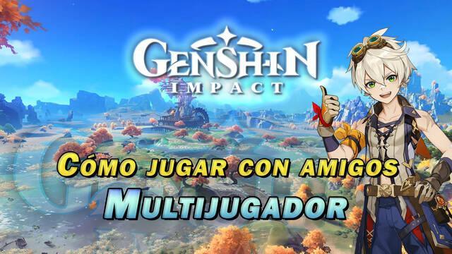Multijugador en Genshin Impact: Cómo desbloquearlo y jugar con amigos
