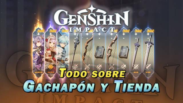Gachapón y Tienda en Genshin Impact: Deseos, monedas y más