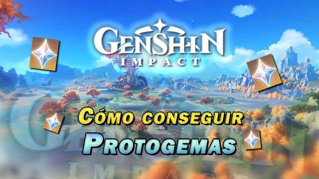 Genshin Impact: Cómo conseguir Protogemas gratis - Mejores consejos