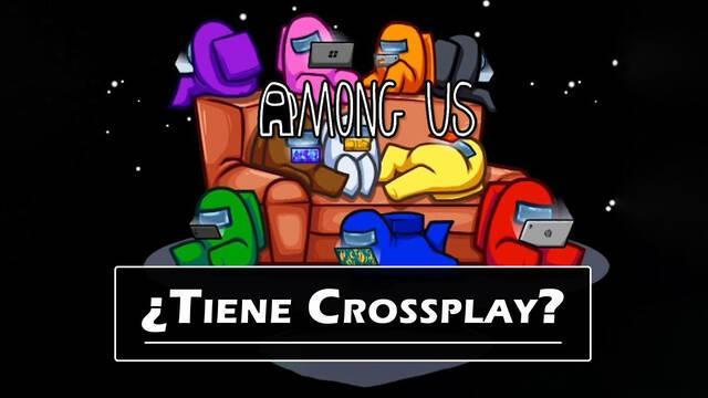 Among Us: ¿Tiene crossplay (juego cruzado) entre plataformas?