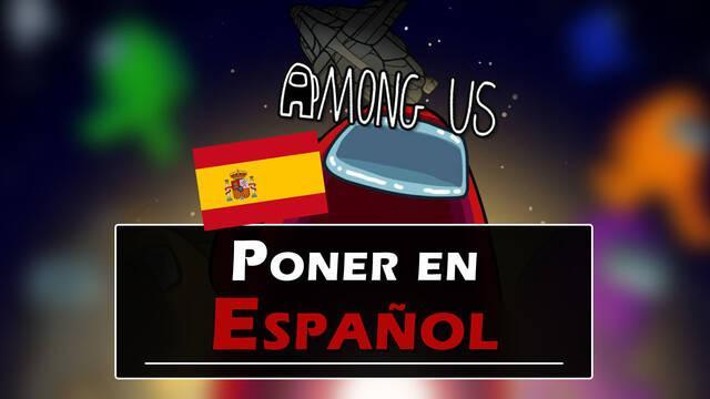 ¿Cómo poner Among Us en español y jugar con españoles?