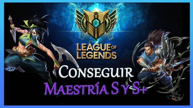 League of Legends: Cómo conseguir grado S-, S y S+ fácilmente