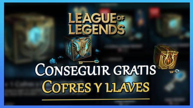League of Legends: Cómo conseguir cofres Hextech y llaves GRATIS (fácil)