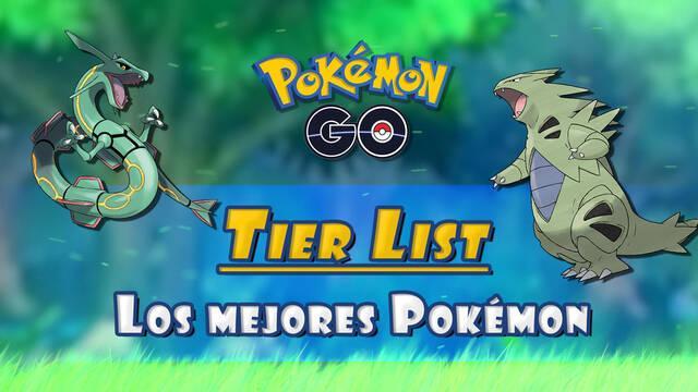 Tier List de Pokémon GO (2021): Cuáles son los MEJORES Pokémon