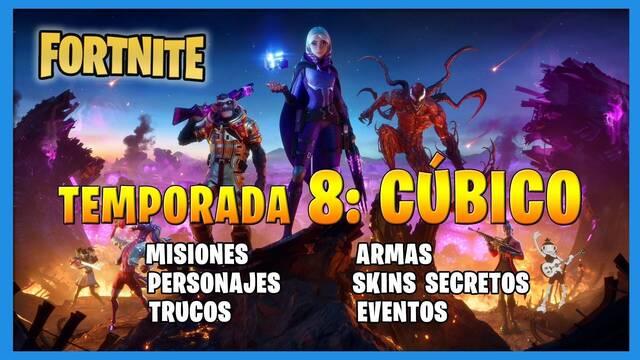 Fortnite Temporada 8: Cúbico - Todas las misiones, skins y más