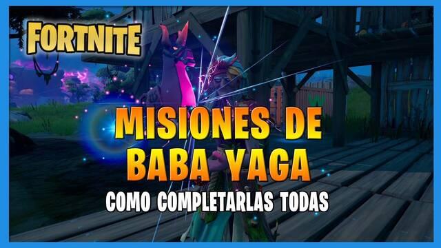 Fortnite T8: TODAS las misiones de Baba Yaga y cómo completarlas