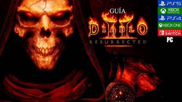Guía Diablo 2: Resurrected, trucos, consejos y secretos