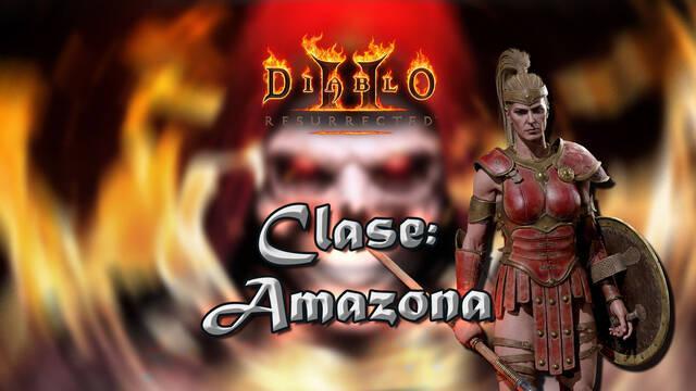 Amazona en Diablo 2 Resurrected: Atributos, habilidades y mejor build