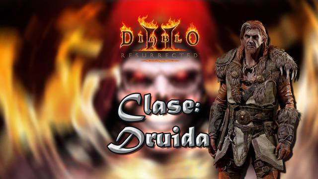 Druida en Diablo 2 Resurrected: Atributos, habilidades y mejor build