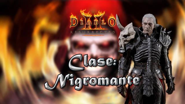 Nigromante en Diablo 2 Resurrected: Atributos, habilidades y mejor build