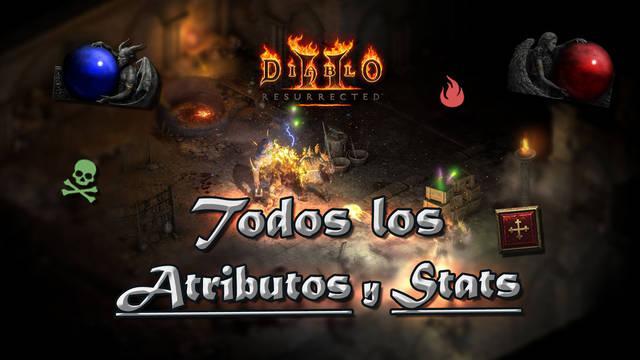 Diablo 2 Resurrected: TODOS los atributos, resistencias y tipos de daño explicados